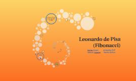 Leonardo Pisano Bigollo (Fibonacci)