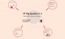 3K pig quality S.A.