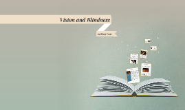 Vision and Blindness