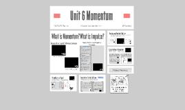 Unit 6 Momentum