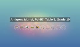 Antigona Muriqi, Pd.6/7, Table 5, Grade 10