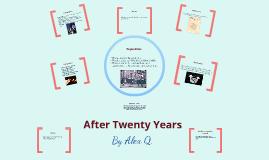 After Twenty Years