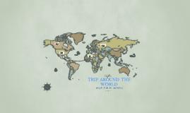 Copy of TRIP  AROUND  THE  WORLD