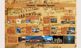 Madrid - Mândria Spaniei