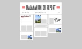 MALAYAN UNION REPORT