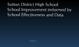 SDHS School Effectiveness and Data