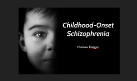 Childhood-Onset Schizophrenia