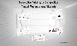 Innovative Pricing in Competitive Travel Management Markets