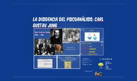 LA disidencia del psicoanálisis: carl gustav JUng
