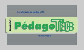 Le labo pédagoTIC et ses outils
