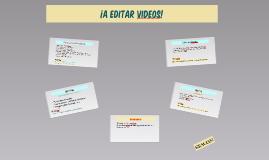 ¡A editar videos!