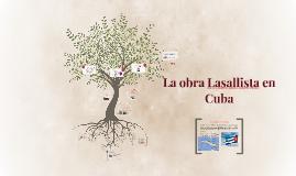 La obra Lasallista en Cuba