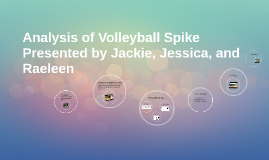 Analysis of Volleyball Spike