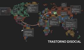 Copy of TRANSTORNO DISOCIAL