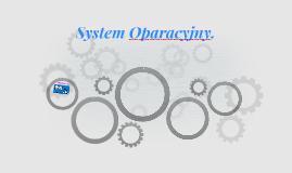 System Oparacyjny.