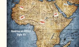Copy of Guerras en África- Siglo XX