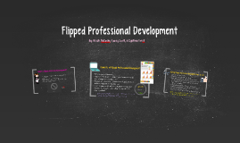 Flipped Professional Development