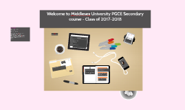 Welcome  2017-2018 PGCE Secondary course]