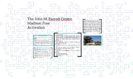 John M. Parrott Centre