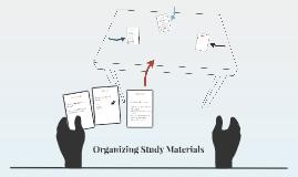 Organizing Study Materials