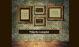 Philip the Evangelist