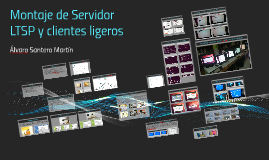 Copy of Montaje de Servidor LTSP y clientes ligeros