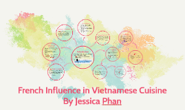 French Influence in Vietnam Cuisine