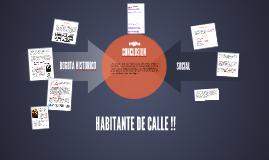 HABITANTE DE CALLE !!
