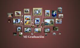 Copy of Copy of Copy of Mi Graduación