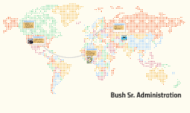 Bush Sr. Administration