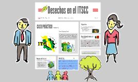 Desechos en el ITSCC