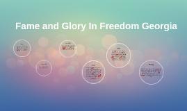 Fame and Glory In Freedom Georgia