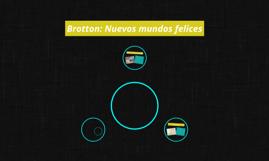 Brotton: Nuevos mundos felices