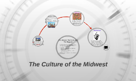 The Culture of the Midwest