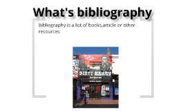 What's Bibliography