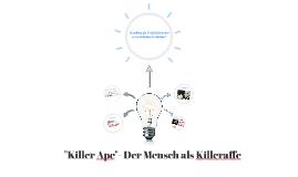 Killer ape-Der Mensch als Killeraffe (Theorie)