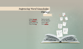 Improving Word Knowledge: Fluency