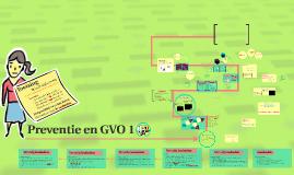 Copy of Preventie en GVO 1