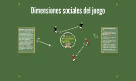 Dimensiones sociales del juego