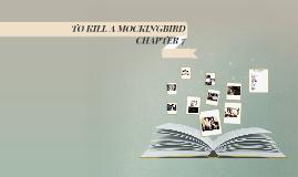 TO KILL A MOCKINGBIRD CHAPTER 7