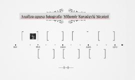 Analiza opusa fotografa: Milomir Kovačević Strašni