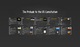 Prelude to the Constitution