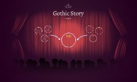 Gothic Story