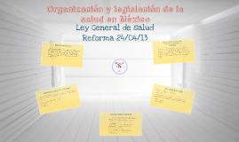 Copy of Organización y legislación de la salud en México