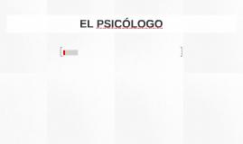 EL PSICÓLOGO