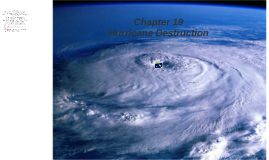 Chapter 19 Hurricane Destruction