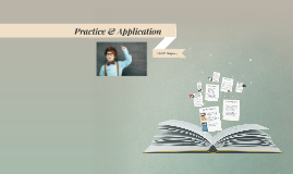 Practice & Application-ENG 382
