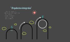 ``Aruitectos integrales``