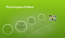 The Green Peace Problem