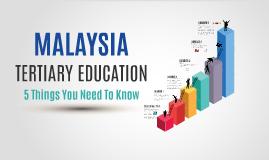 Malaysia Tertiary Education